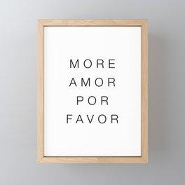 More amor por favor Framed Mini Art Print