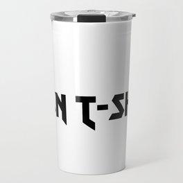 IRON T-SHIRT Travel Mug