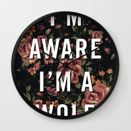 I'm Aware I'm A Wolf Wall Clock