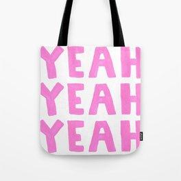 Yeah Yeah Yeah Tote Bag