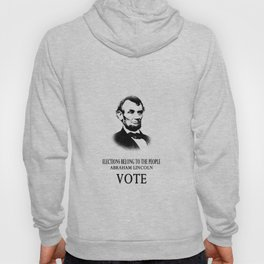 Abe Lincoln Elections Belong To The People 1 Hoody