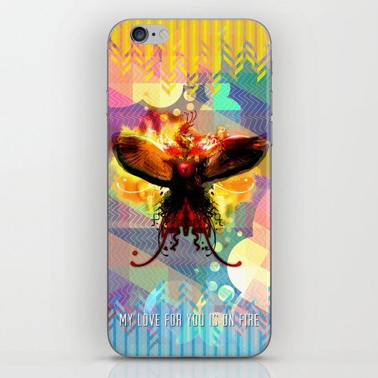 My Love For You Is On Fire iPhone & iPod Skin