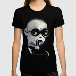 She let him be her shadow, no more... T-shirt