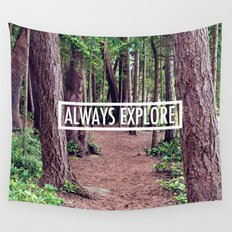 Always Explore Wall Tapestry