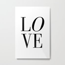 Love Quote LOVE SIGN Wall Art Printable Anniversary Gift For Him For Her Wall Quote Quote Print Art Metal Print