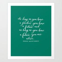 Garden Quote in Green Art Print