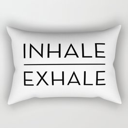 Inhale Exhale Breathe Quote Rectangular Pillow