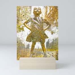 Fearless Girl Women's Rights Me Too Empower Empowerment Woman Women Mini Art Print