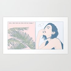 Love, What Have You Done ? Art Print