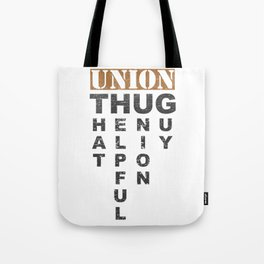 Union Thug Pro Labor Union Worker Protest Light Tote Bag