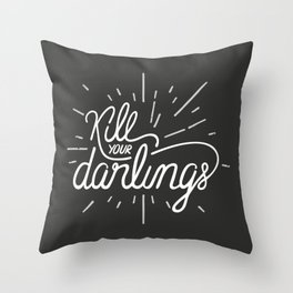 Kill Your Darlings Throw Pillow