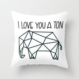 I Love You A Ton Throw Pillow