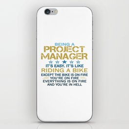 BEING A PROJECT MANAGER iPhone Skin