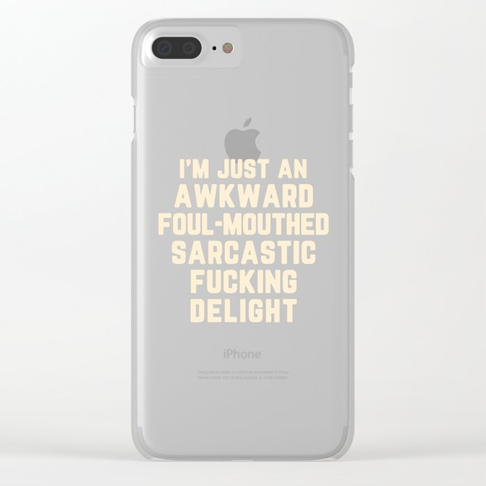 Awkward Fucking Delight Funny Quote Clear iPhone Case