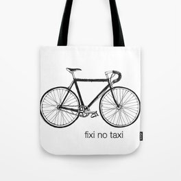 fixi no taxi Tote Bag