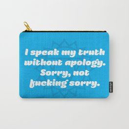 Sorry, not fucking sorry (Throat Chakra Affirmation) Carry-All Pouch