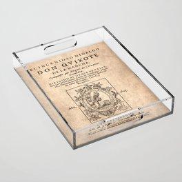 Cervantes. Don Quijote, 1605. Acrylic Tray