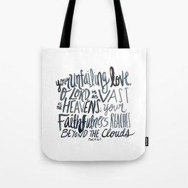 Psalm 36:5 Tote Bag