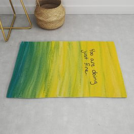 You are doing just fine Rug