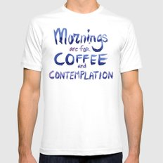 Mornings are for Coffee and Contemplation Stranger Things Quote MEDIUM Mens Fitted Tee White
