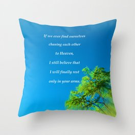 """""""Silk Tree Leaves #22"""" Photo with poem: Heaven Throw Pillow"""