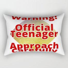 Warning! Official Teenager  Approach Carefully Rectangular Pillow