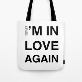 Love Part II 'I'm In Love Again' Tote Bag