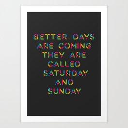 Better Days Art Print