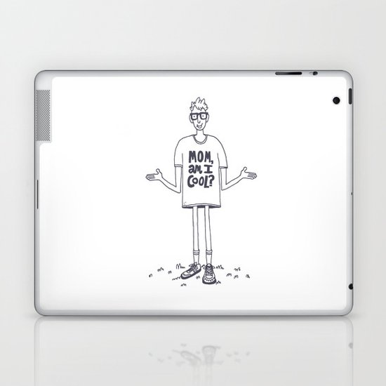 Mom, Am I Cool? Laptop & iPad Skin