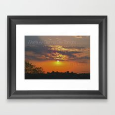 we're all gonna die tonight.  sunset Framed Art Print