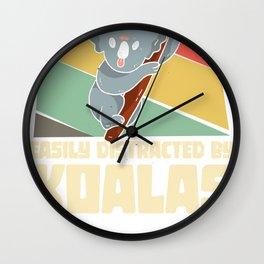 Easily distracted by Koalas - Koala Bear Wall Clock