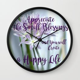Small Blessings   Happy Life   Flowers   Text   Nadia Bonello Wall Clock