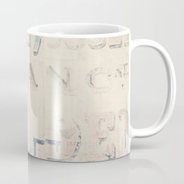 the writing on the wall ... Coffee Mug