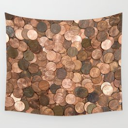 Pennies for your thoughts Wall Tapestry