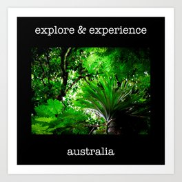 Explore and Experience Art Print