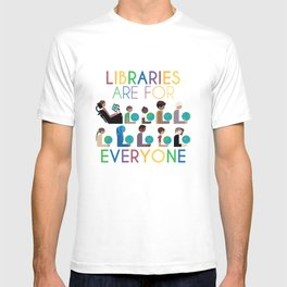 Rainbow Libraries Are For Everyone: Globes T-shirt