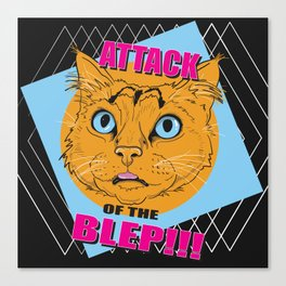 Attack of the Blep Canvas Print