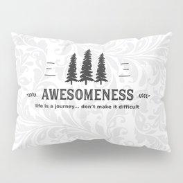 Awesomeness Pillow Sham