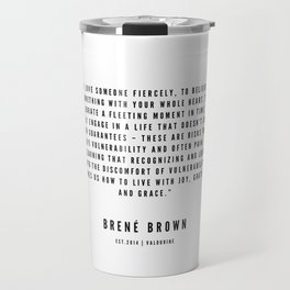12 | Brené  Brown Quotes | 190524 | White Design Travel Mug