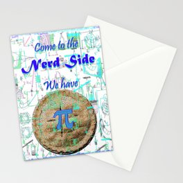 Come to the Nerd Side We have Pi Stationery Cards