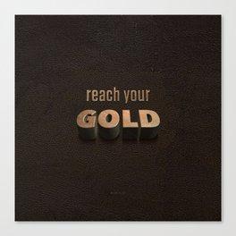 reach your GOLD Canvas Print