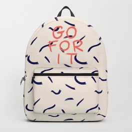 GO FOR IT #society6 #motivational Backpack