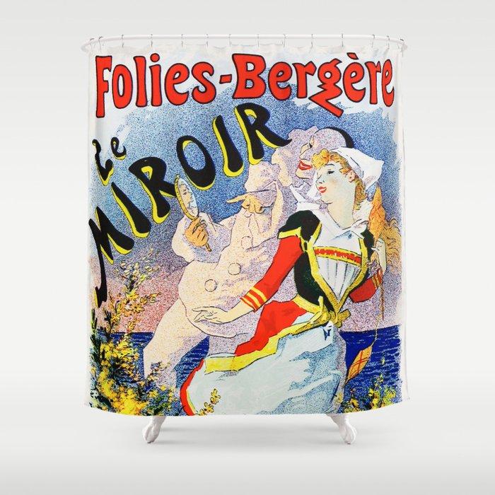 Jules Cheret Folies-Bergere Le Miroir 1896 Shower Curtain