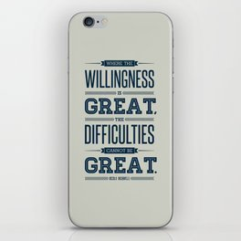 Lab No. 4 Where The Willingness Niccolo Machiavelli Inspirational Quotes iPhone Skin