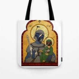 Patron Saint of Bounty Hunters... Tote Bag