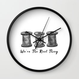 Vintage We Are The Real Reel Thing Funny Pun Sewing Wall Clock