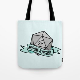 Anything is Possible D20 Tote Bag
