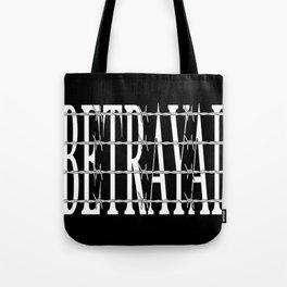 Betrayal Tote Bag