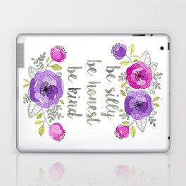 Be Silly, Be Honest, Be Kind Watercolor Lettering Laptop & iPad Skin