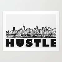 hustle Art Prints featuring HUSTLE by BACK to THE ROOTS